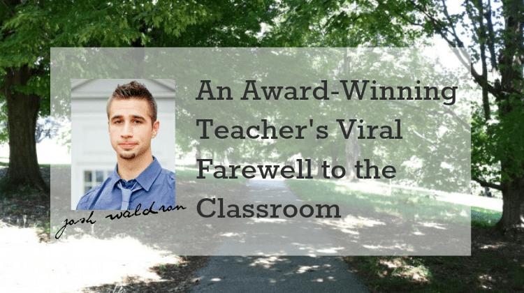 Josh Waldron Leaves Classroom Viral Farewell